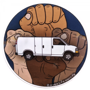 "Image of sticker with fists of all skin colors raised in the air, with a van in front and the words ""diversify vanlife"""